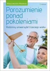 Porozumienie ponad pokoleniami Rodzinny uniwersytet trzeciego wieku
