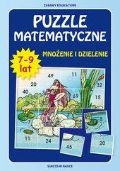Puzzle matematyczne 7-9 lat Mnożenie i dzielenie
