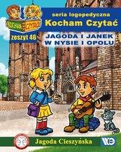 Kocham Czytać Zeszyt 46 Jagoda i Janek w Nysie i Opolu