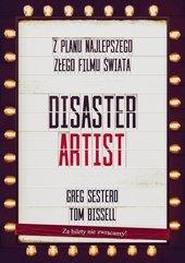 The Disaster Artist. Moje Życie Na Planie The Room, Najlepszego Złego Filmu Na Świecie