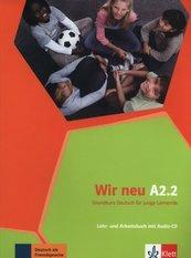Wir Neu A2.2 Lehr- und Arbeitsbuch + CD