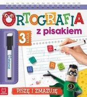 Ortografia z pisakiem Klasa 3 Piszę i zmazuję