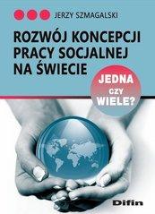Rozwój koncepcji pracy socjalnej na świecie