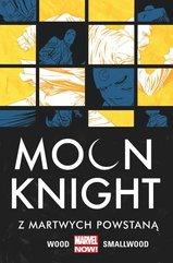 Moon Knight Z martwych powstaną Tom 2