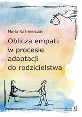 Oblicza empatii w procesie adaptacji do rodzicielstwa