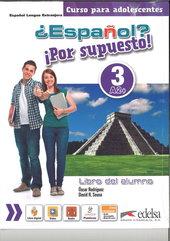 Espanol por supuesto 3-A2+ Libro del alumno
