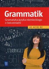 Grammatik Gramatyka języka niemieckiego z ćwiczeniami A1 A2 B1 B2