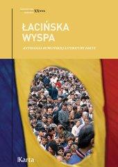 Łacińska wyspa. Antologia rumuńskiej literatury faktu