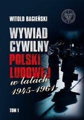 Wywiad cywilny Polski Ludowej w latach 1945-1961 Tom 1-2