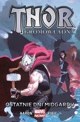 Thor Gromowładny Tom 4 Ostatnie dni Midgardu