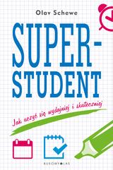 Superstudent. Jak uczyć się wydajniej i skuteczniej