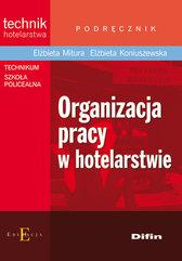 Organizacja pracy w hotelarstwie Podręcznik