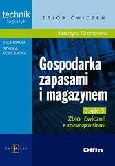 Gospodarka zapasami i magazynem Część 3 Zbiór ćwiczeń z rozwiązaniami