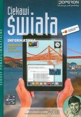 Ciekawi świata Informatyka Podręcznik z płytą CD Zakres podstawowy