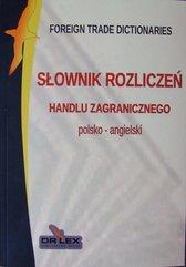 Słownik rozliczeń handlu zagranicznego polsko angielski