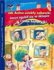 Jak Anitce uciekły zabawki, Jacuś zgubił się w sklepie i inne historyjki