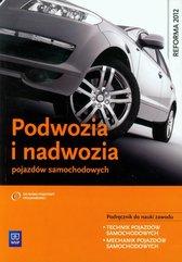 Podwozia i nadwozia pojazdów samochodowych Podręcznik do nauki zawodu