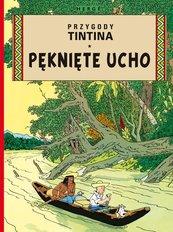 Pęknięte ucho Przygody Tintina Tom 6