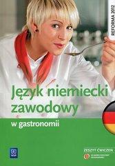 Język niemiecki zawodowy w gastronomii Zeszyt ćwiczeń