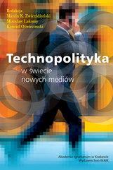 Technopolityka w świecie nowych mediów