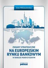 Zmiany strategiczne na europejskim rynku bankowym