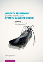 Aspekty finansowe prawne i organizacyjne sportu akademickiego