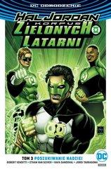 Hal Jordan i Korpus Zielonych Latarni Tom 3 Poszukiwanie nadziei tom 3