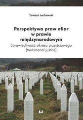 Perspektywa praw ofiar w prawie międzynarodowym