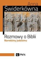 Rozmowy o Biblii Narodziny judaizmu