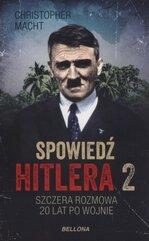 Spowiedź Hitlera 2 Szczera rozmowa po 20 latach