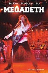 So Far... So Good... So Megadeth Historia zespołu