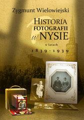 Historia fotografii w Nysie w latach 1839-1939