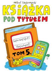 Książka pod tytułem Tom 5