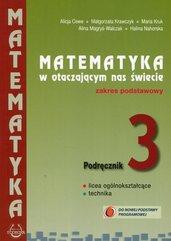 Matematyka w otaczającym nas świecie 3 Podręcznik Zakres podstawowy