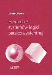 Hierarchie systemów logiki parakonsystentnej