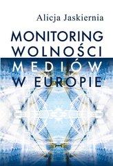 Monitoring wolności mediów w Europie