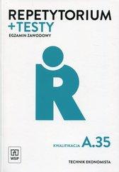 Repetytorium i testy Egzamin zawodowy Kwalifikacja A.35 Technik ekonomista