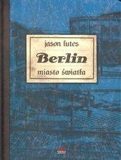 Berlin Miasto światła