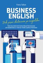 Business English. Jak pisać skutecznie po angielsku