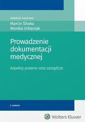 Prowadzenie dokumentacji medycznej