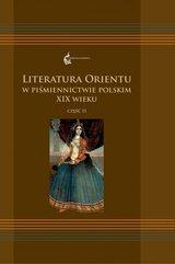Literatura Orientu w piśmiennictwie polskim XIX wieku
