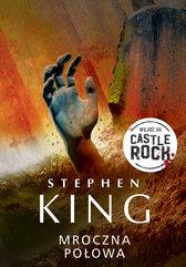 Mroczna połowa. Cykl Castle Rock