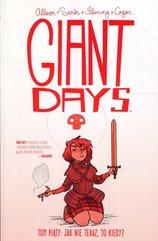 Giant Days Tom 5 Jak nie teraz to kiedy