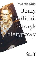 Jerzy Jedlicki historyk nietypowy