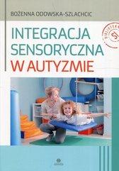 Integracja sensoryczna w autyzmie