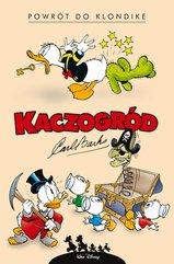 Kaczogród Powrót do Klondike i inne historie z lat 1952-1953 Tom 1