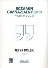 Egzamin gimnazjalny 2019 Vademecum Język polski