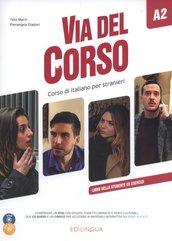 Via del Corso A2 Libro dello studente ed esercizi + 2 CD + DVD