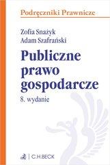 Publiczne prawo gospodarcze. Wydanie 8