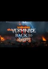 Warhammer: Vermintide 2 - Back to Ubersreik (PC) klucz Steam